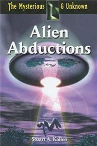 eBook Alien Abductions (The Mysterious  Unknown) ePub