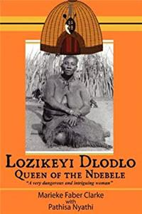 eBook Lozikeyi Dlodlo. Queen of the Ndebele ePub