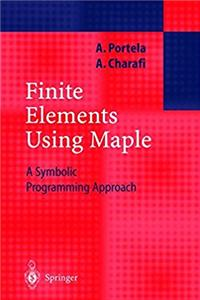 eBook Finite Elements Using Maple: A Symbolic Programming Approach (Engineering Online Library) ePub