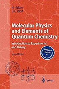 eBook Molecular Physics and Elements of Quantum Chemistry: Introduction to Experiments and Theory (Advanced Texts in Physics) ePub