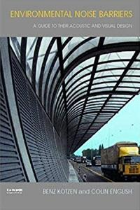 eBook Environmental Noise Barriers: A Guide to their Acoustic and Visual Design ePub