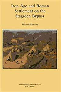 eBook Iron Age and Roman Settlement on the Stagsden Bypass (Bedfordshire Archaeology) ePub