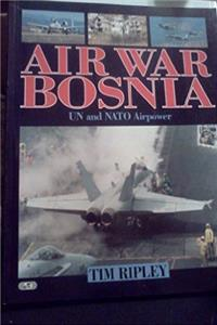eBook Air War Bosnia : Un and Nato Airpower ePub