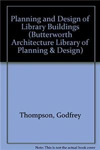 eBook Planning and Design of Library Buildings (Butterworth Architecture Library of Planning and Design) ePub