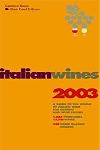 eBook Italian Wines: A Guide to the World of Italian Wines for Experts and Wine-Lovers ePub