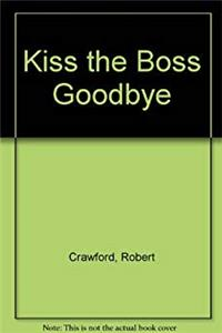 eBook Kiss the boss goodbye ePub