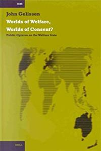eBook Worlds of Welfare, Worlds of Consent?: Public Opinion on the Welfare State (International Comparative Social Studies) ePub