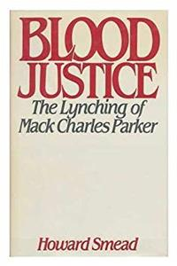 eBook Blood Justice: The Lynching of Mack Charles Parker ePub