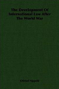 eBook The Development Of International Law After The World War ePub
