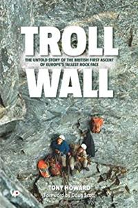 eBook Troll Wall: The Untold Story of the British First Ascent of Europe's Tallest Rock Face ePub