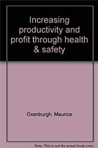 eBook Increasing productivity and profit through health  safety ePub