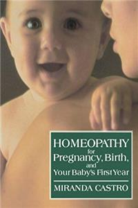 eBook Homeopathy for Pregnancy, Birth, and Your Baby's First Year ePub