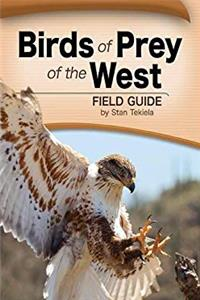 eBook Birds of Prey of the West Field Guide (Bird Identification Guides) ePub