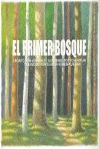 eBook El Primer Bosque/ the First Forest (Spanish Edition) ePub