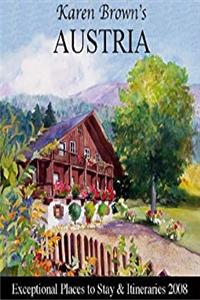 eBook Karen Brown's Austria 2008: Exceptional Places to Stay and Itineraries (Karen Brown's Austria: Exceptional Places to Stay  Itineraries) ePub