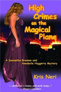 eBook High Crimes on the Magical Plane: A Samantha Brennan and Annabelle Haggerty Mystery ePub