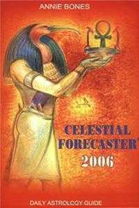eBook Celestial Forecaster 2006: Daily Astrology Guide ePub