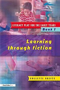eBook Literacy Play for the Early Years Book 1: Learning Through Fiction (Volume 1) ePub