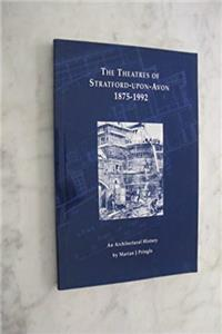 eBook The Theatres of Stratford-upon-Avon, 1875-1992: An Architectural History ePub