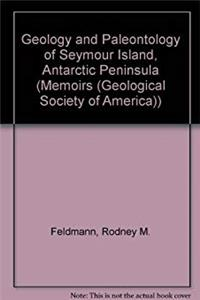 eBook Geology and Paleontology of Seymour Island, Antarctic Peninsula (MEMOIR (GEOLOGICAL SOCIETY OF AMERICA)) ePub