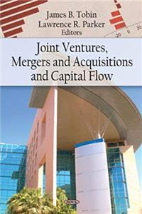 eBook Joint Ventures, Mergers and Acquisitions, and Capital Flow ePub