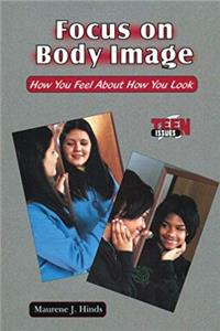 eBook Focus on Body Image: How You Feel About How You Look (Teen Issues) ePub