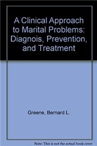 eBook A Clinical Approach to Marital Problems: Diagnois, Prevention, and Treatment ePub