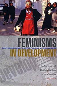 eBook Feminisms in Development: Contradictions, Contestations and Challenges ePub
