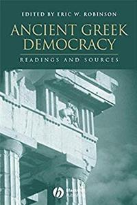 eBook Ancient Greek Democracy: Readings and Sources (Interpreting Ancient History) ePub