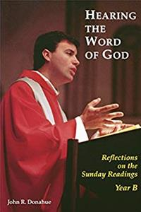 eBook Hearing The Word Of God: Reflections on the Sunday Readings, Year B ePub