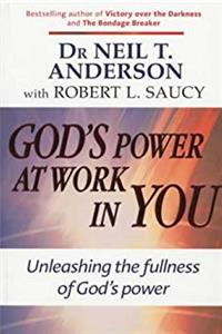 eBook God's Power at Work in You: Unleashing the Fullness of God's Power ePub