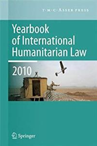 eBook Yearbook of International Humanitarian Law - 2010 ePub