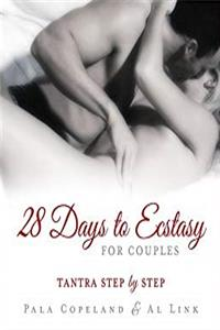 eBook 28 Days to Ecstasy for Couples: Tantra Step by Step ePub