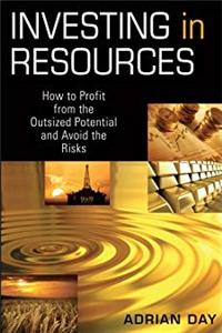 eBook Investing in Resources: How to Profit from the Outsized Potential and Avoid the Risks ePub