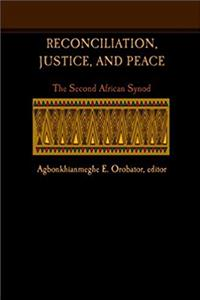 eBook Reconciliation, Justice, and Peace: The Second African Synod ePub
