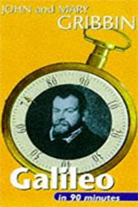 eBook Galileo in 90 Minutes: (1564-1642) (Scientists in 90 Minutes Series) ePub