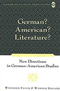 eBook German? American? Literature?: New Directions in German-American Studies ePub