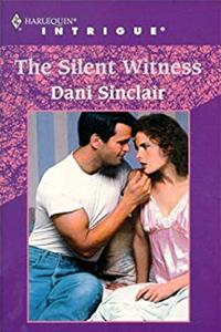 eBook The Silent Witness (Harlequin Intrigue No. 565) ePub