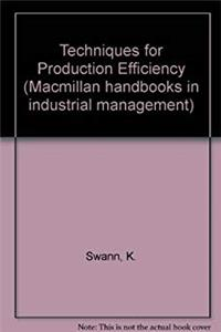 eBook Techniques for Production Efficiency (Macmillan handbooks in industrial management) ePub