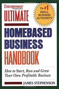 eBook Ultimate Homebased Business Handbook: How to Start,Run and Grow Your Own Profitable Business ePub