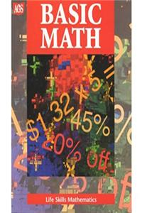 eBook LIFE SKILLS MATHEMATICS WORKTEXT SERIES BASIC MATH (Ags Math for Consumer) ePub