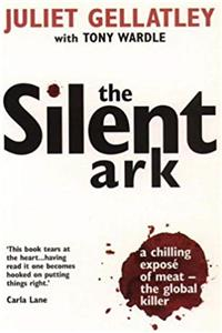 eBook The Silent Ark: A Chilling Expose of Meat - The Global Killer ePub