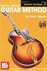 eBook Modern Guitar Method Grade 5: Jamming the Blues 1 (Mel Bay's Modern Guitar Method: Jammin' the Blues) ePub
