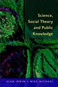 eBook [ Science, Social Theory  Public Knowledge[ SCIENCE, SOCIAL THEORY  PUBLIC KNOWLEDGE ] By Michael, Mike ( Author )Oct-01-2003 Paperback ePub