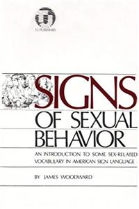 eBook Signs of Sexual Behavior: An Introduction to Some Sex-Related Vocabulary in American Sign Language ePub