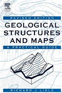 eBook Geological Structures and Maps, Third Edition: A Practical Guide ePub