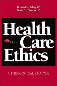 eBook Health Care Ethics: A Theological Analysis ePub