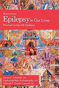 eBook Epilepsy In Our Lives: Women Living with Epilepsy (The Brainstorm Series) ePub