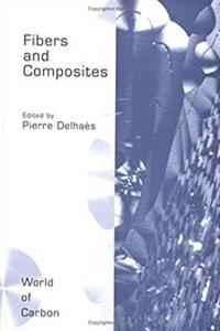 eBook Fibers and Composites (World of Carbon) ePub