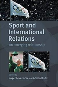eBook Sport and International Relations: An Emerging Relationship (Sport in the Global Society) ePub